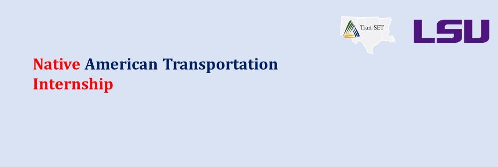 Native American Transportation Internship